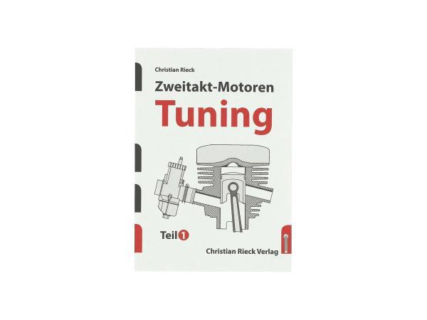 10070567 Buch - Zweitakt-Motoren Tuning - Teil1 - Bild 1