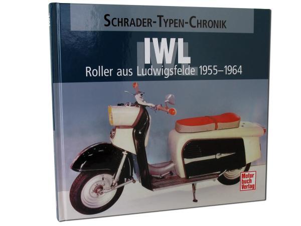 IWL - Roller aus Ludwigsfelde 1955-1964 - Frank Rönicke