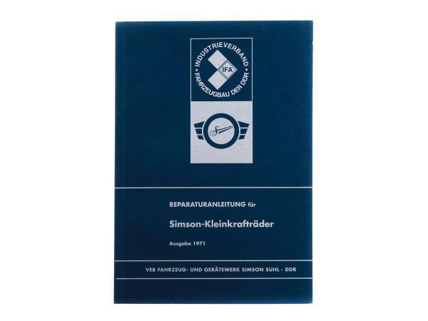 Reparaturanleitung für SIMSON-Kleinkrafträder Vogelserie und SR1, SR2E, KR50 - Ausgabe 1971 (mit Schaltplänen)