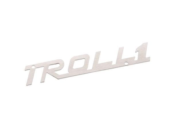"Schriftzug ""TROLL1"" (Plakette aus Aluminium) - für IWL TR150 Troll"
