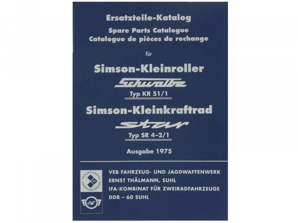 Book - Spare parts catalogue Simson Schwalbe KR51/1, Star, SR4-2/1 issue 1975